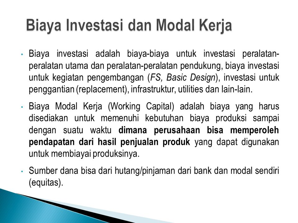 Biaya Investasi dan Modal Kerja