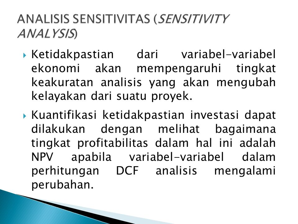 ANALISIS SENSITIVITAS (SENSITIVITY ANALYSIS)