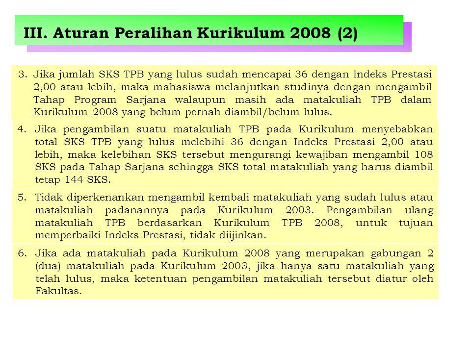 III. Aturan Peralihan Kurikulum 2008 (2)
