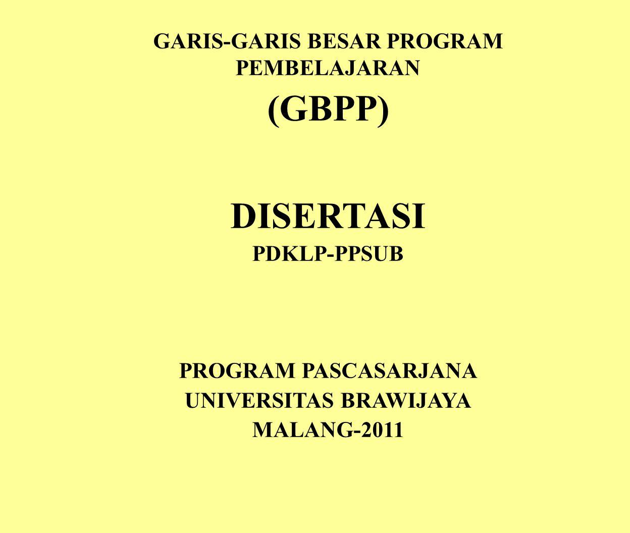 GARIS-GARIS BESAR PROGRAM PEMBELAJARAN UNIVERSITAS BRAWIJAYA