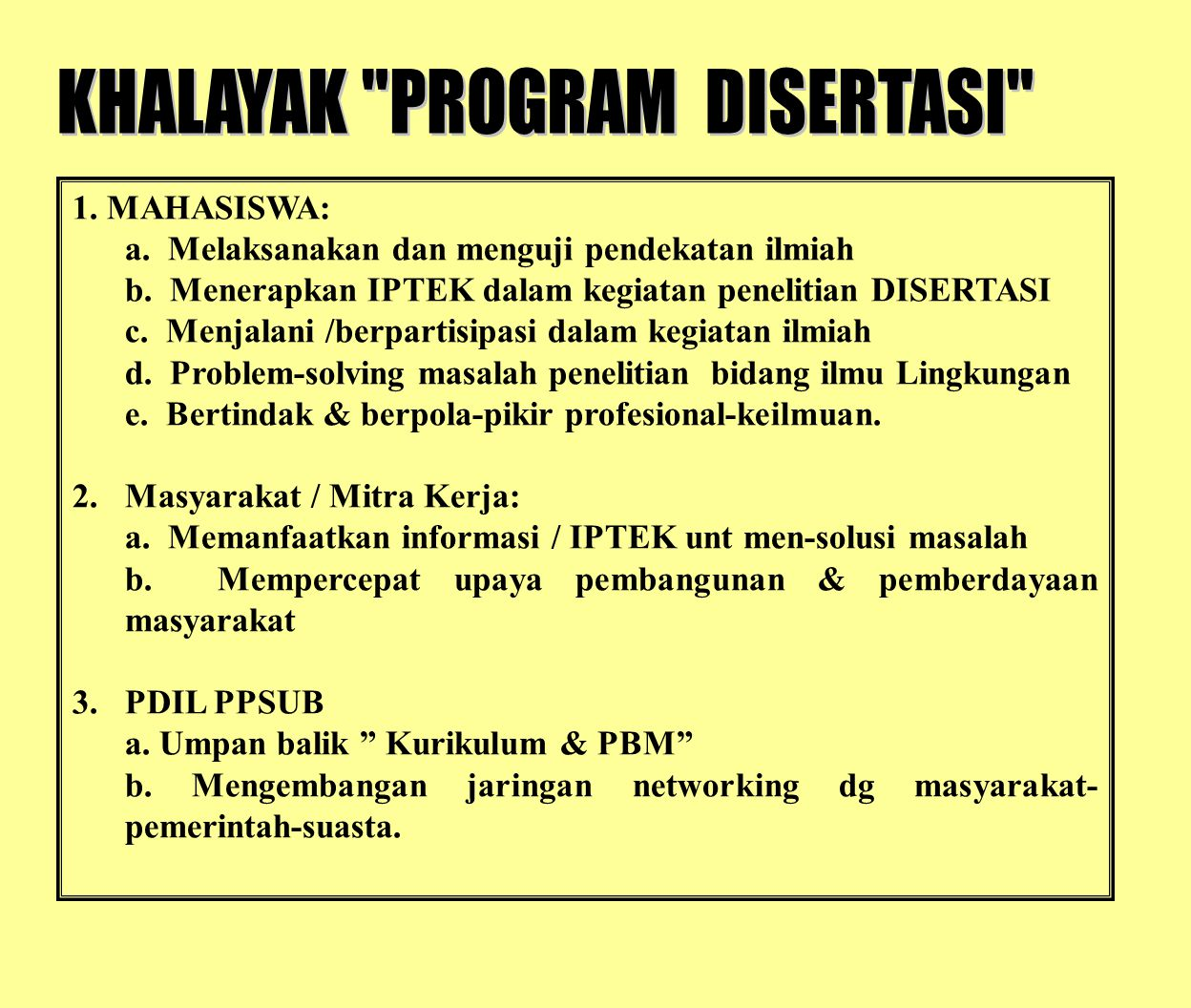 KHALAYAK PROGRAM DISERTASI