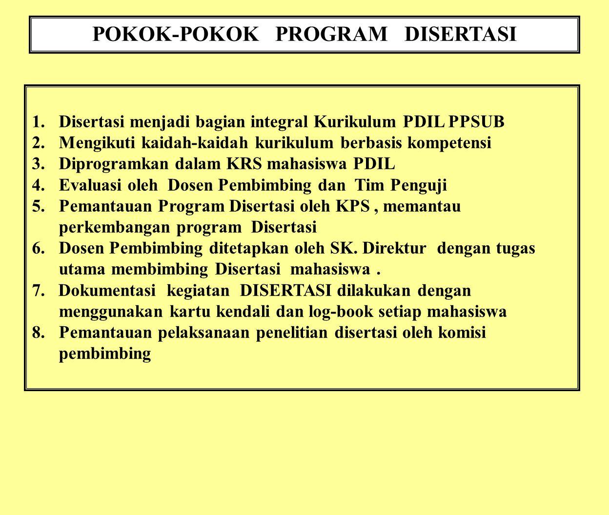 POKOK-POKOK PROGRAM DISERTASI
