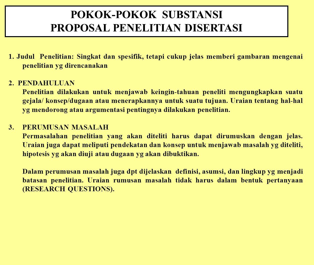 POKOK-POKOK SUBSTANSI PROPOSAL PENELITIAN DISERTASI
