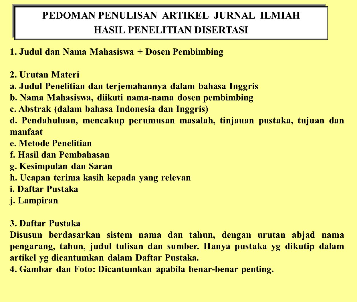 PEDOMAN PENULISAN ARTIKEL JURNAL ILMIAH