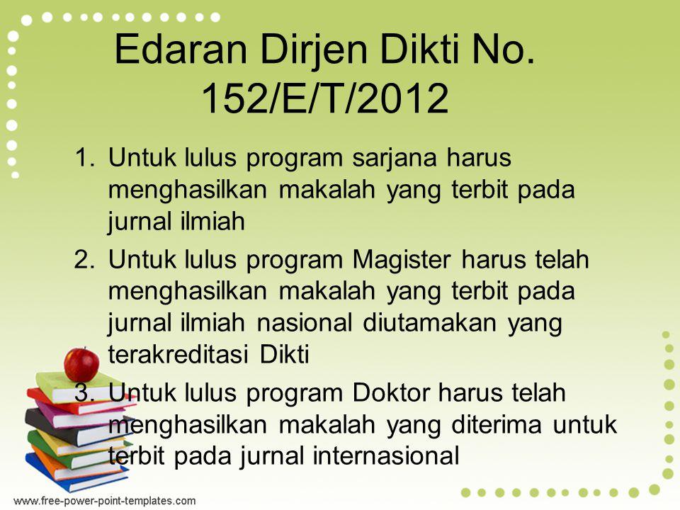 Edaran Dirjen Dikti No. 152/E/T/2012