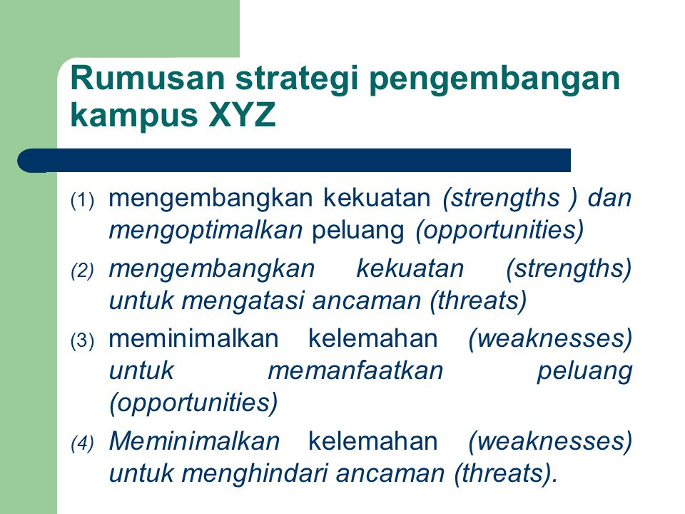 Rumusan strategi pengembangan kampus XYZ