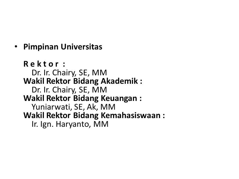 Pimpinan Universitas R e k t o r : Dr. Ir