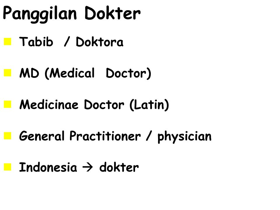 Panggilan Dokter Tabib / Doktora MD (Medical Doctor)