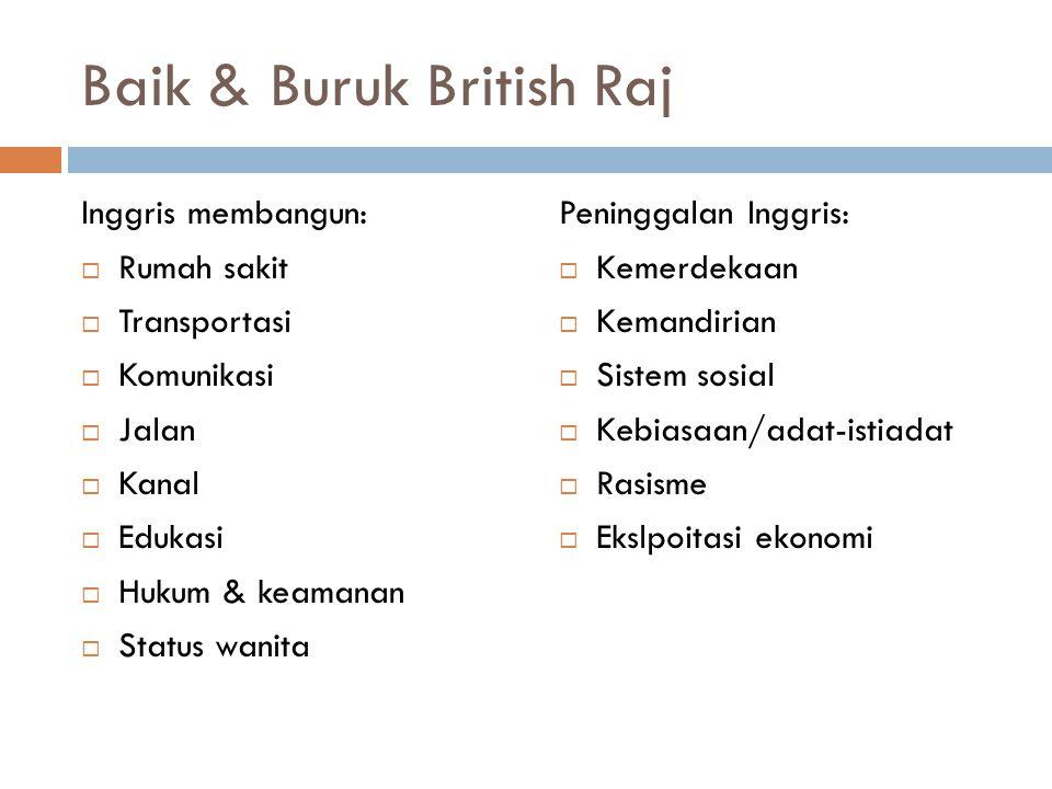 Baik & Buruk British Raj