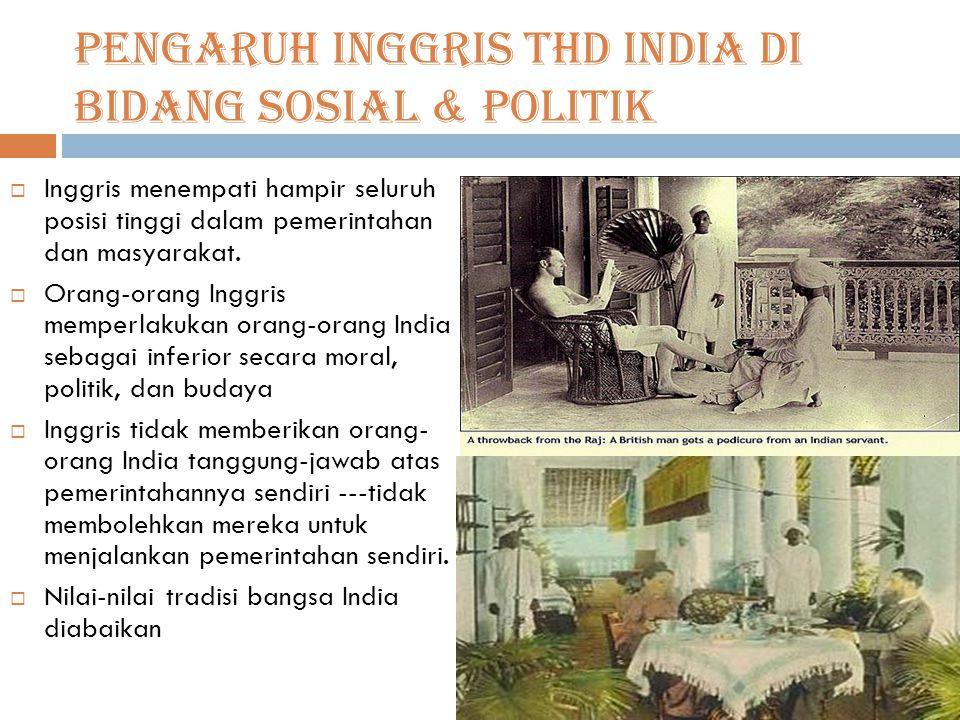 Pengaruh Inggris THD India di bidang Sosial & politik