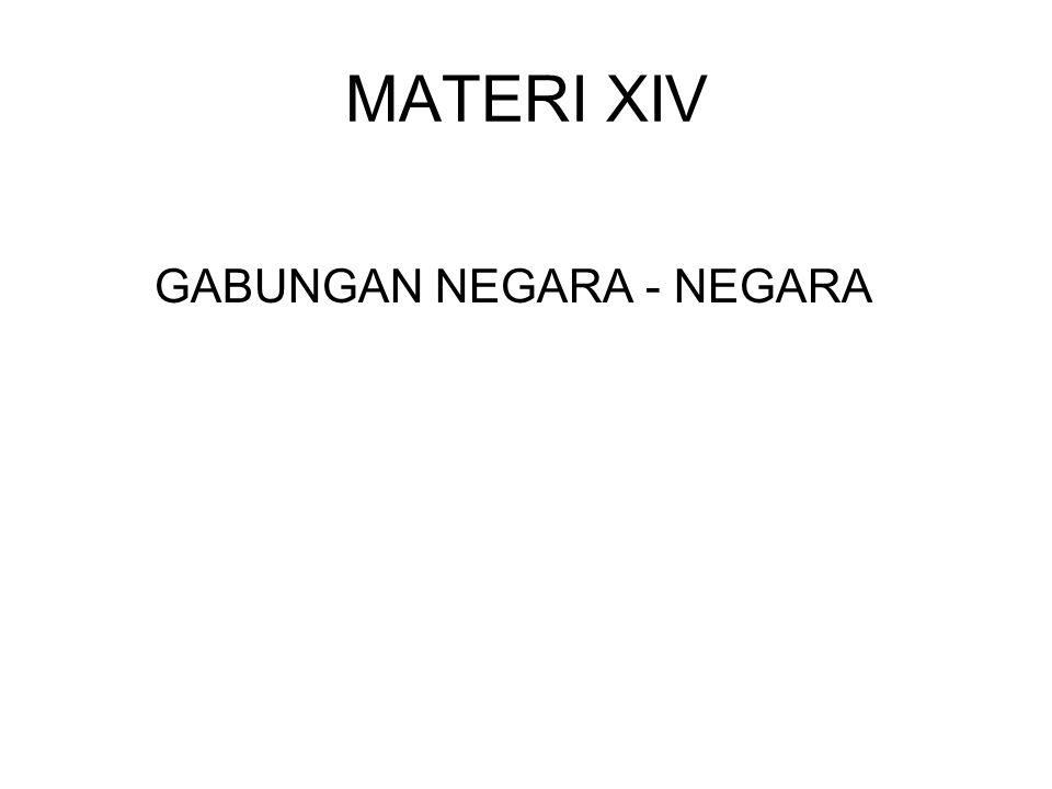 MATERI XIV GABUNGAN NEGARA - NEGARA