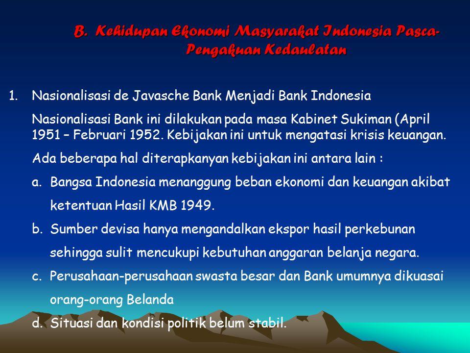 B. Kehidupan Ekonomi Masyarakat Indonesia Pasca-Pengakuan Kedaulatan