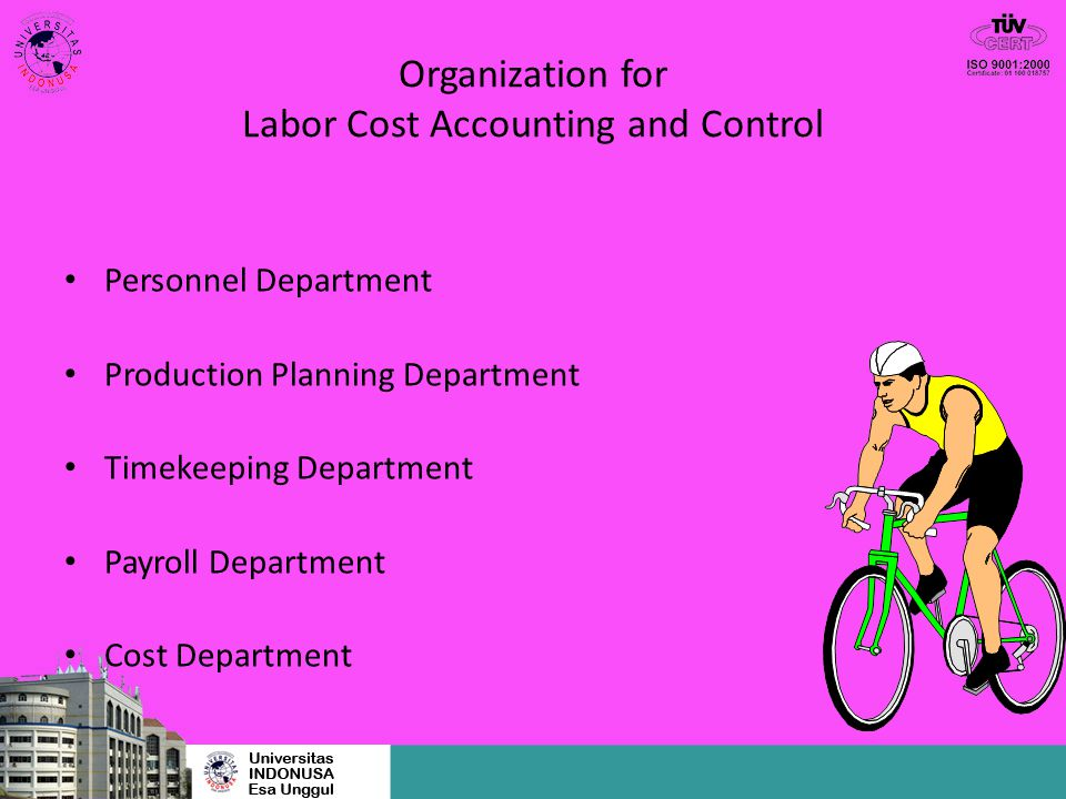Organization for Labor Cost Accounting and Control