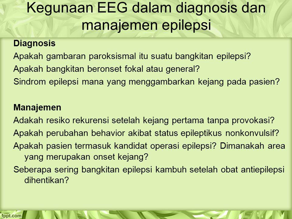Kegunaan EEG dalam diagnosis dan manajemen epilepsi