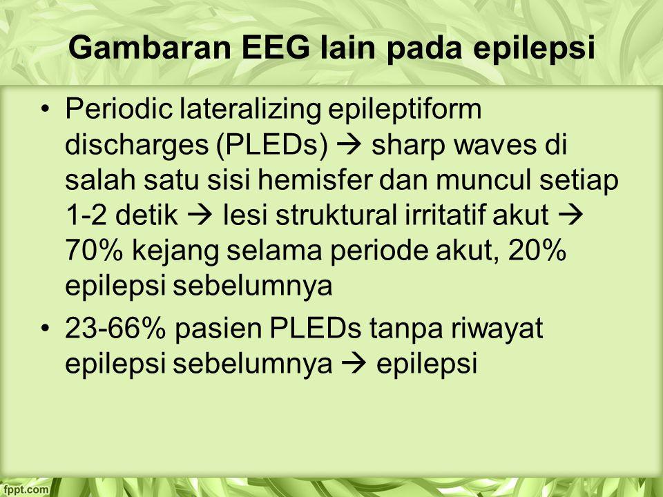 Gambaran EEG lain pada epilepsi