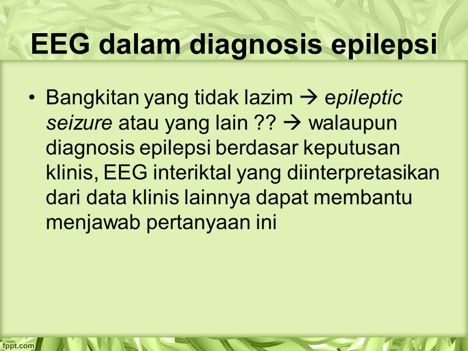 EEG dalam diagnosis epilepsi