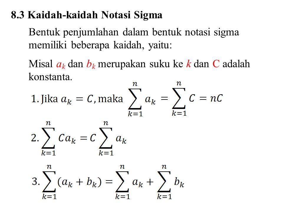8.3 Kaidah-kaidah Notasi Sigma