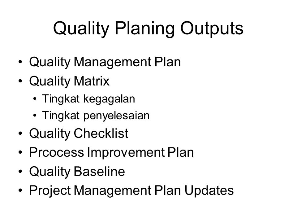 Quality Planing Outputs