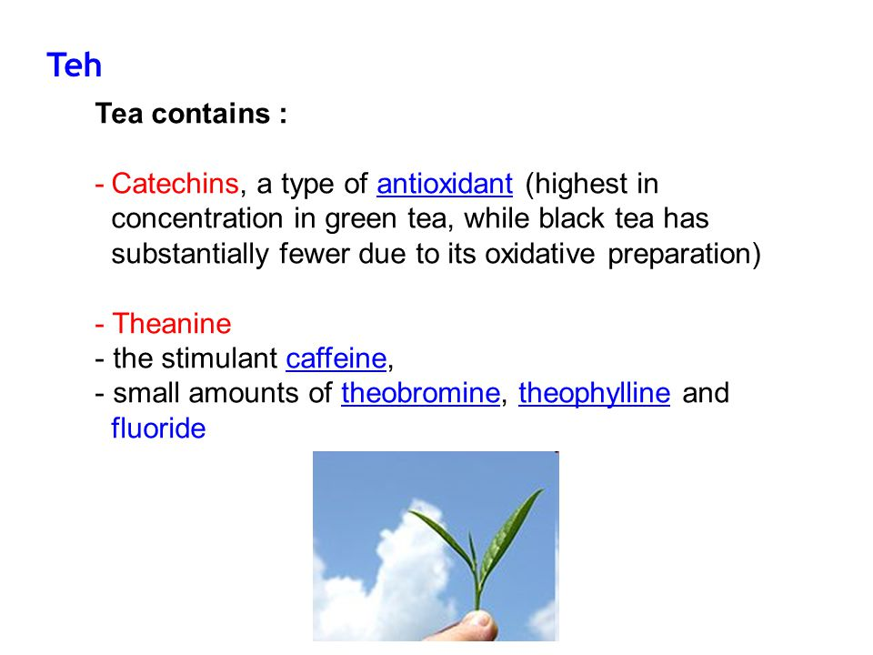 Teh Tea contains :