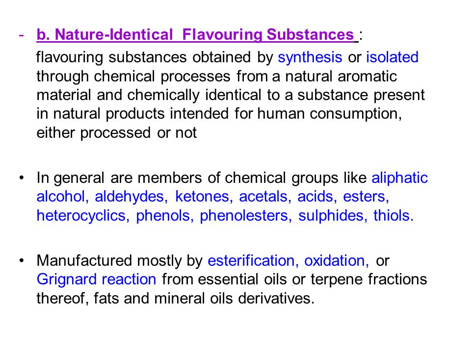 b. Nature-Identical Flavouring Substances :