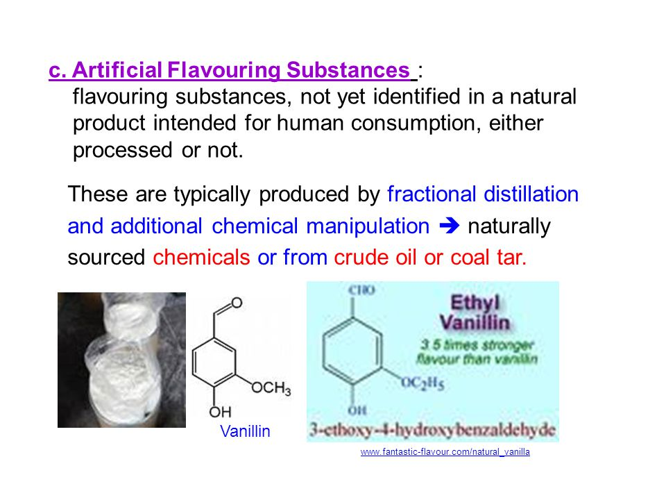 c. Artificial Flavouring Substances :