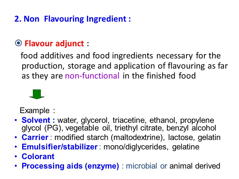 2. Non Flavouring Ingredient : Flavour adjunct :