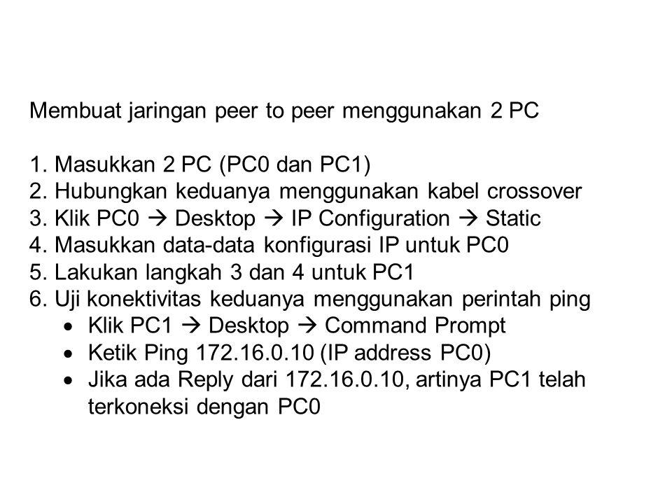 Membuat jaringan peer to peer menggunakan 2 PC