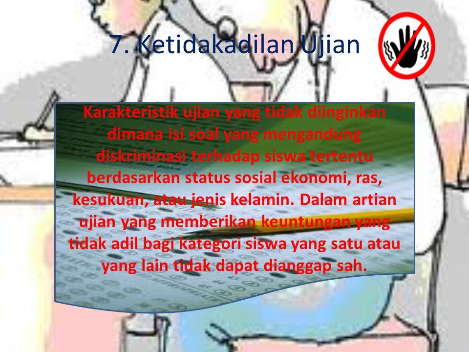 7. Ketidakadilan Ujian