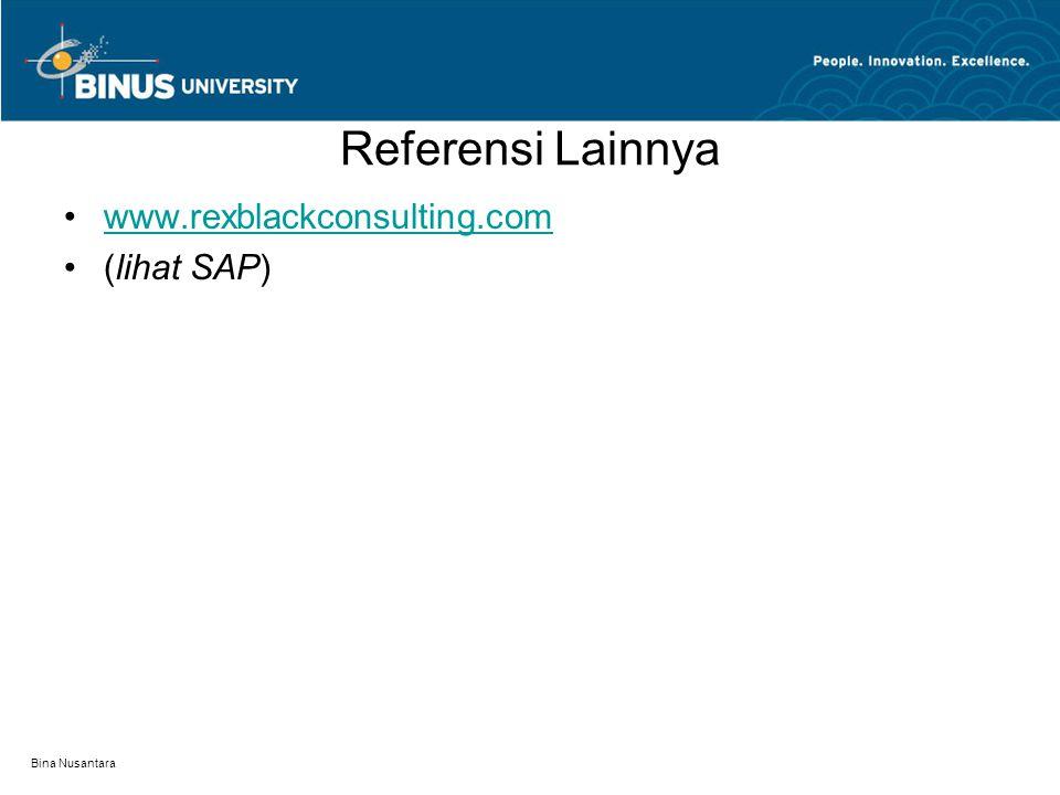 Referensi Lainnya www.rexblackconsulting.com (lihat SAP)