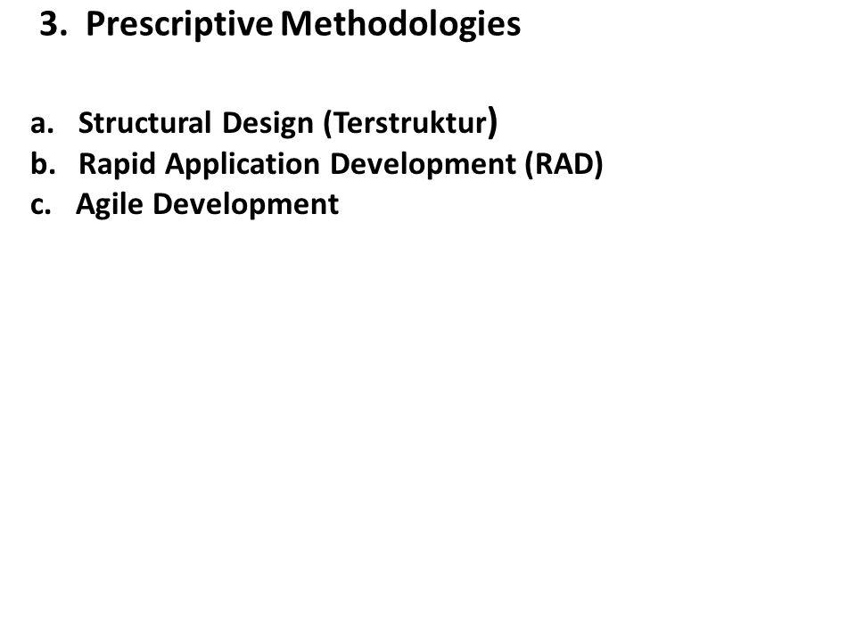 3. Prescriptive Methodologies