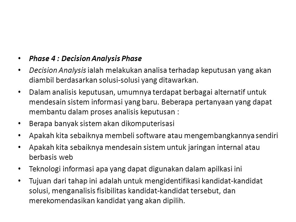 Phase 4 : Decision Analysis Phase