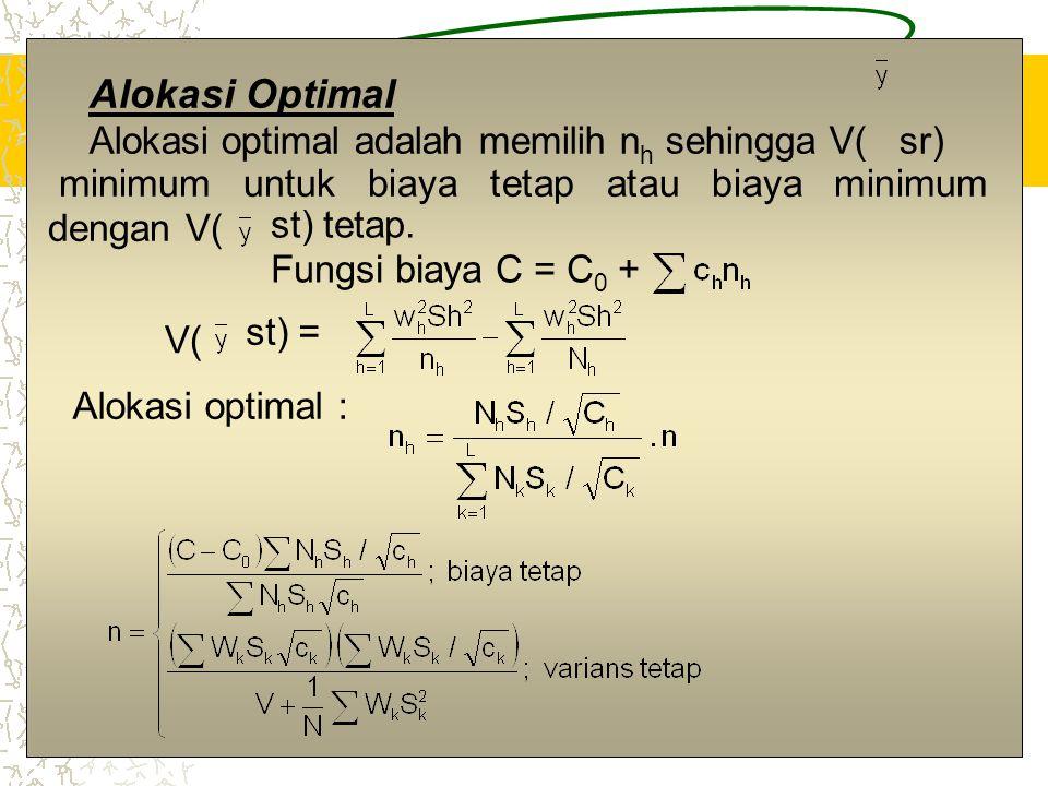 Alokasi Optimal Alokasi optimal adalah memilih nh sehingga V( sr)