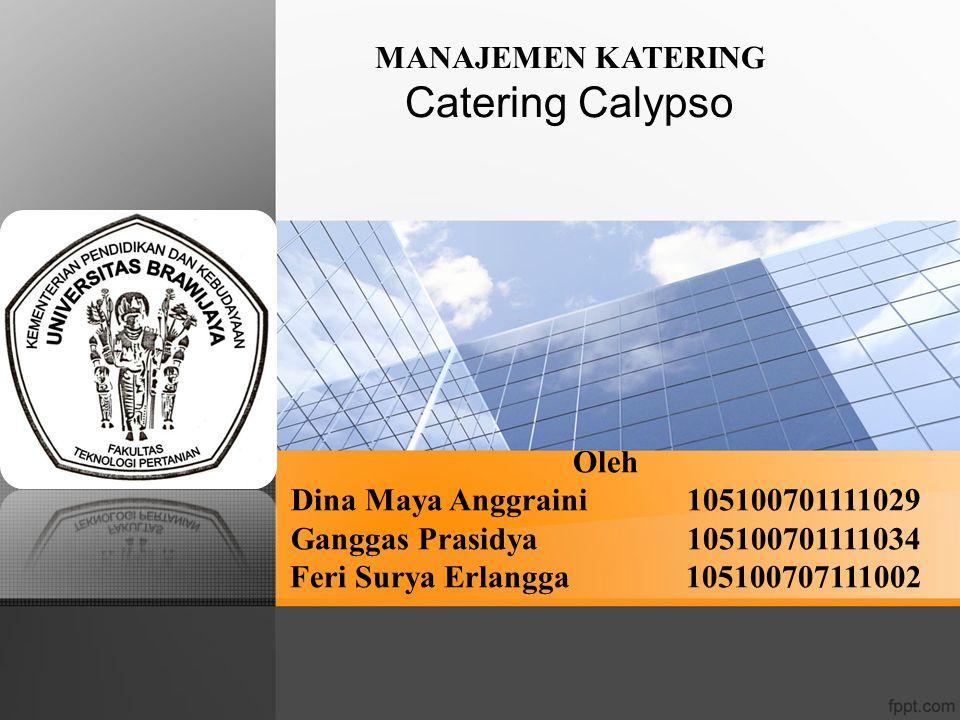 Catering Calypso MANAJEMEN KATERING Oleh