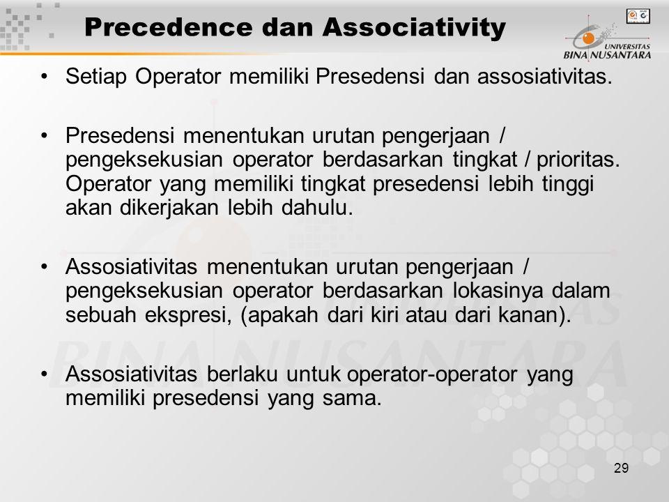 Precedence dan Associativity