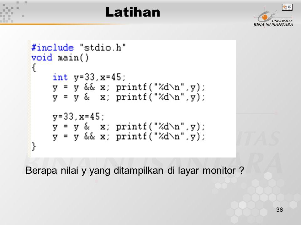 Latihan Berapa nilai y yang ditampilkan di layar monitor