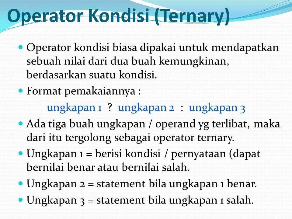 Operator Kondisi (Ternary)