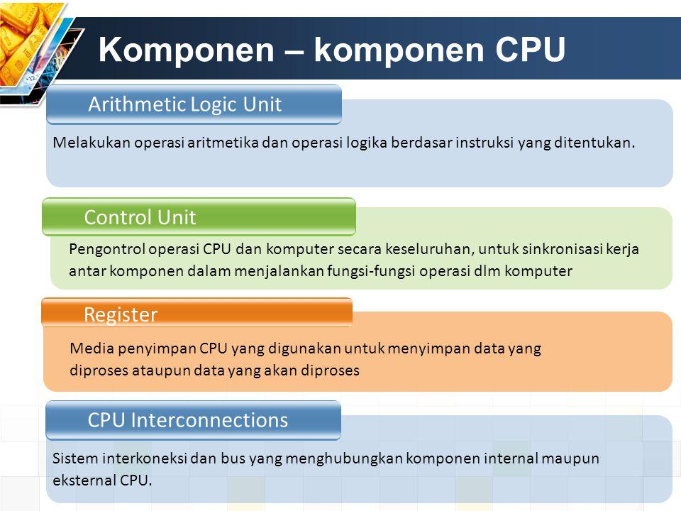 Komponen – komponen CPU