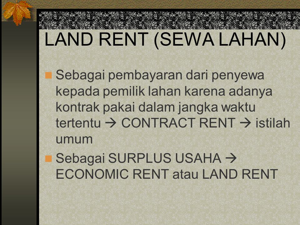 LAND RENT (SEWA LAHAN)