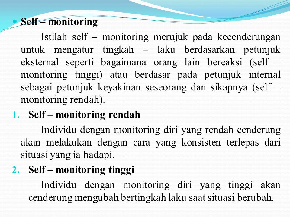 Self – monitoring