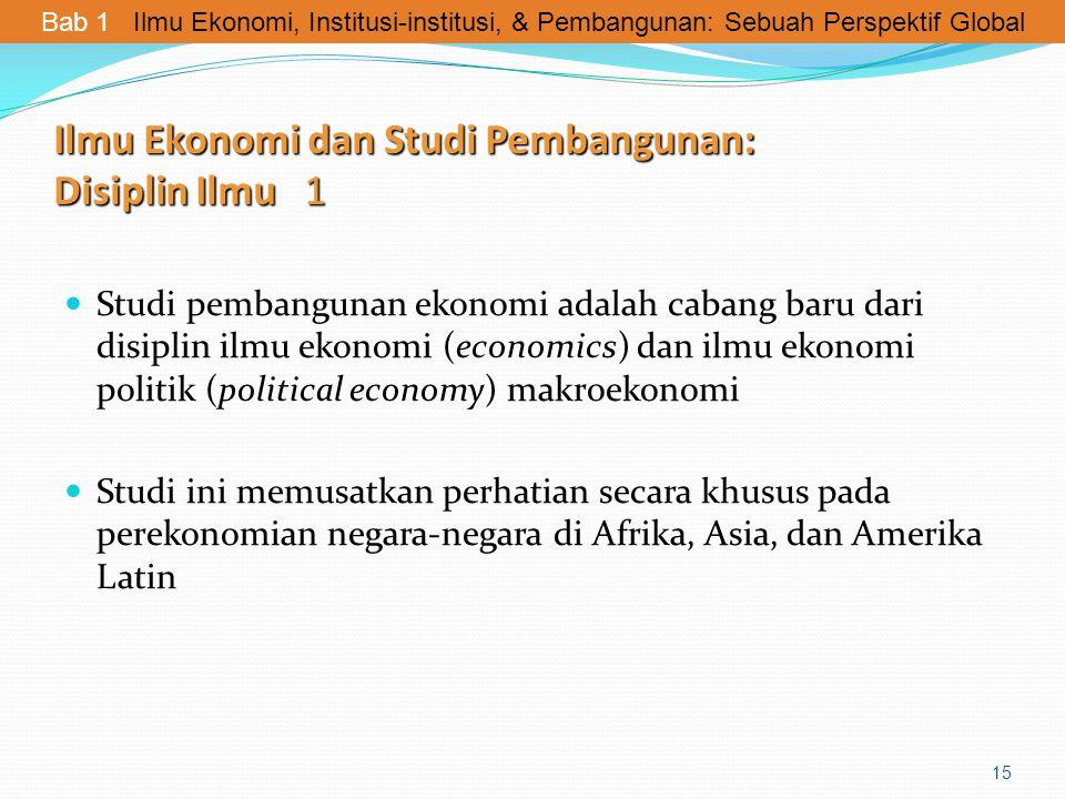 Ilmu Ekonomi dan Studi Pembangunan: Disiplin Ilmu 1