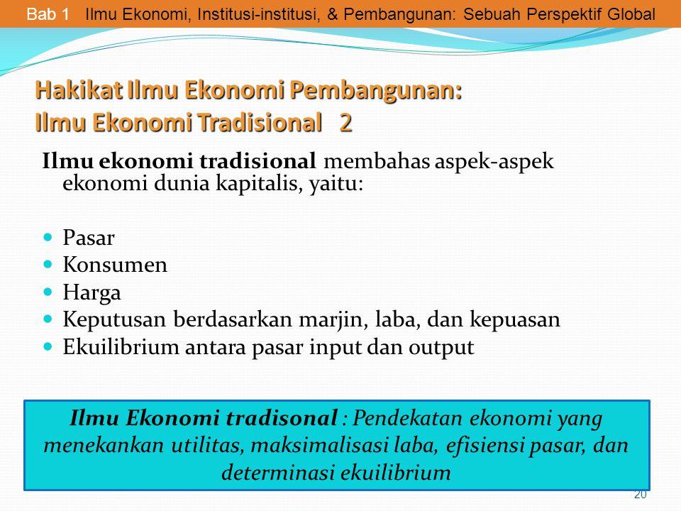 Hakikat Ilmu Ekonomi Pembangunan: Ilmu Ekonomi Tradisional 2