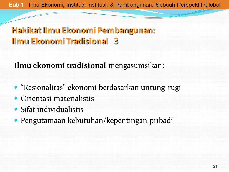 Hakikat Ilmu Ekonomi Pembangunan: Ilmu Ekonomi Tradisional 3