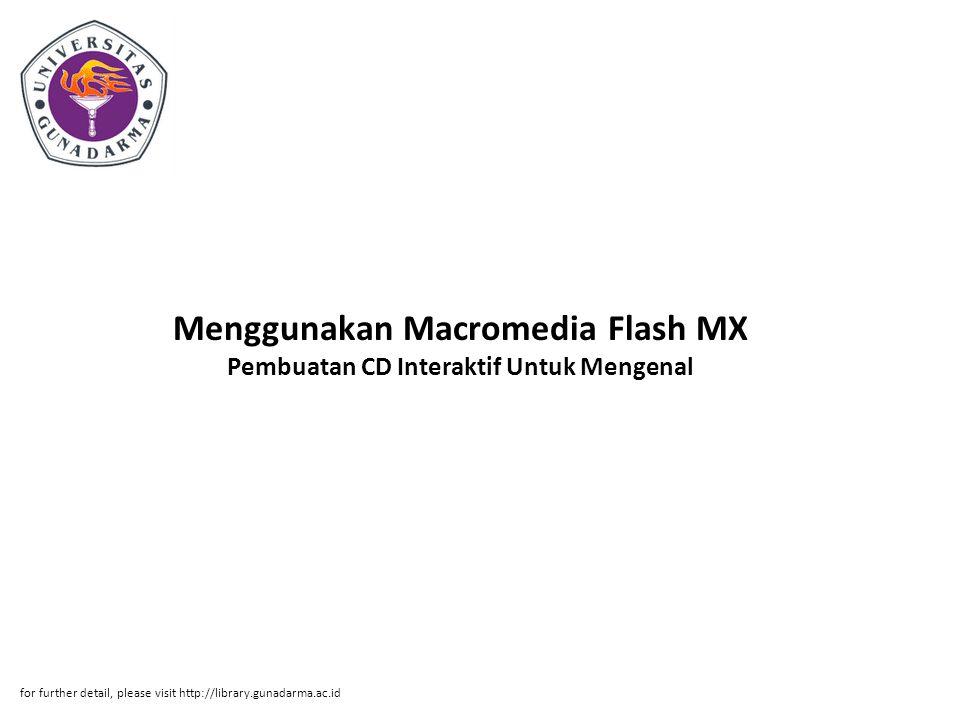 Menggunakan Macromedia Flash MX Pembuatan CD Interaktif Untuk Mengenal