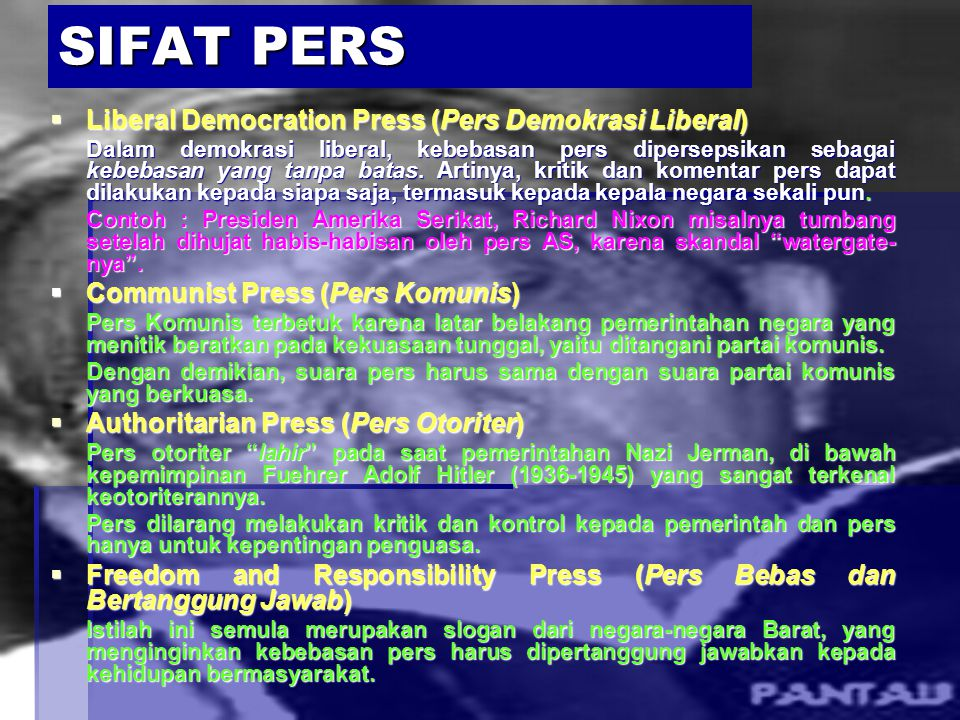 SIFAT PERS Liberal Democration Press (Pers Demokrasi Liberal)
