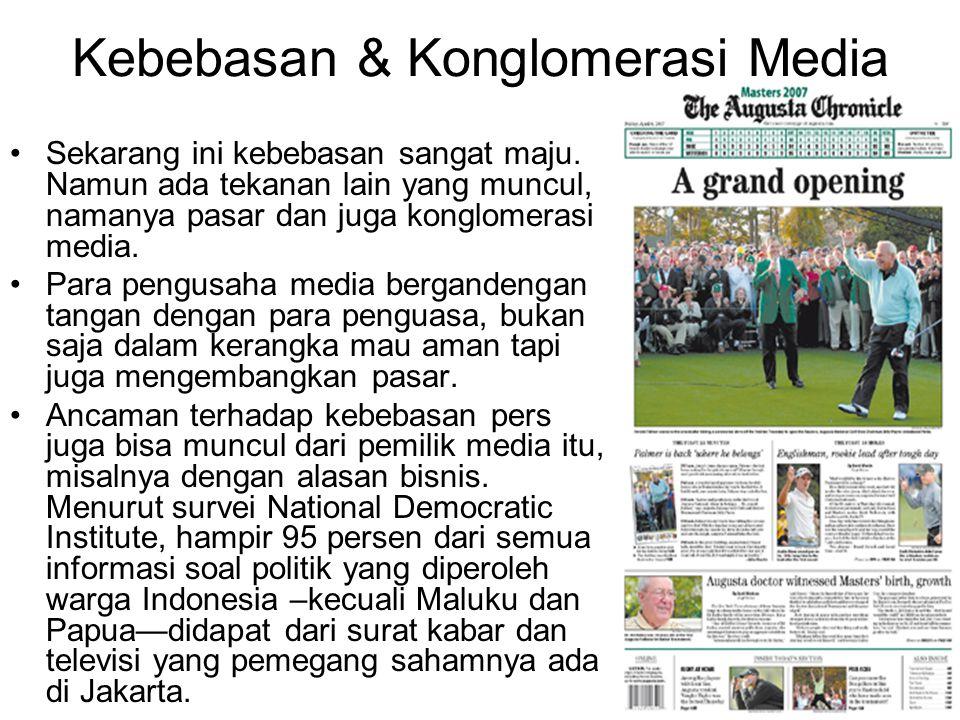 Kebebasan & Konglomerasi Media