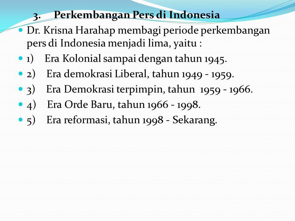 3. Perkembangan Pers di Indonesia