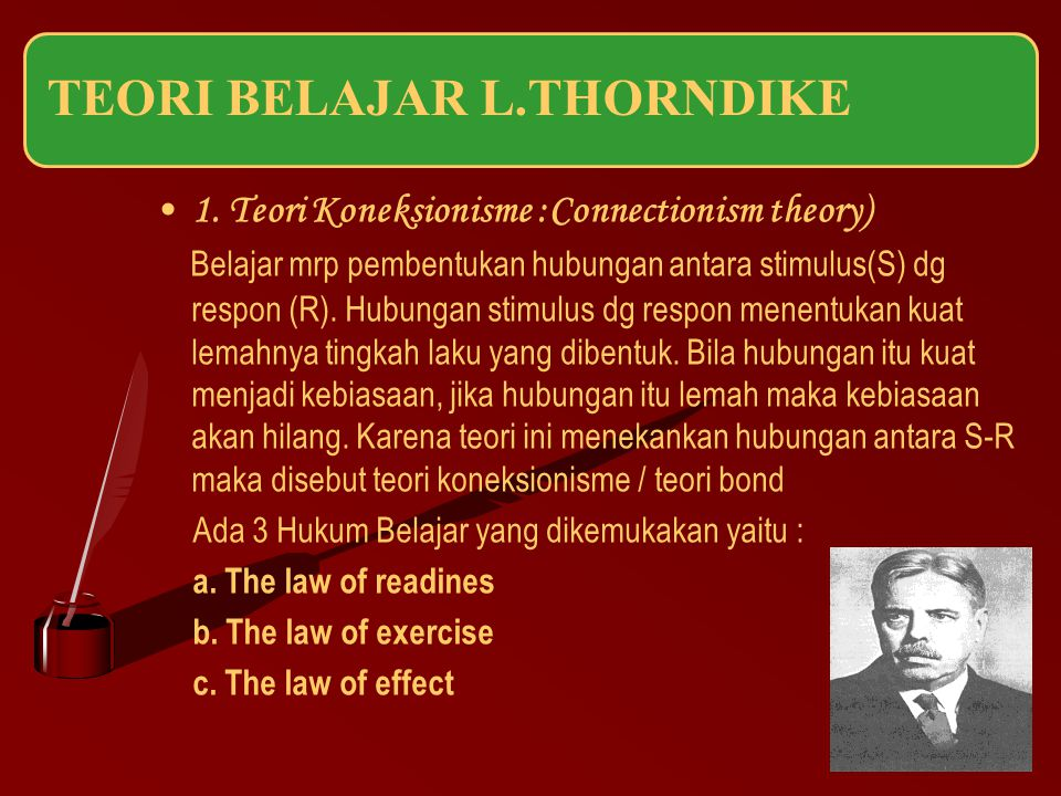 1. Teori Koneksionisme :Connectionism theory)