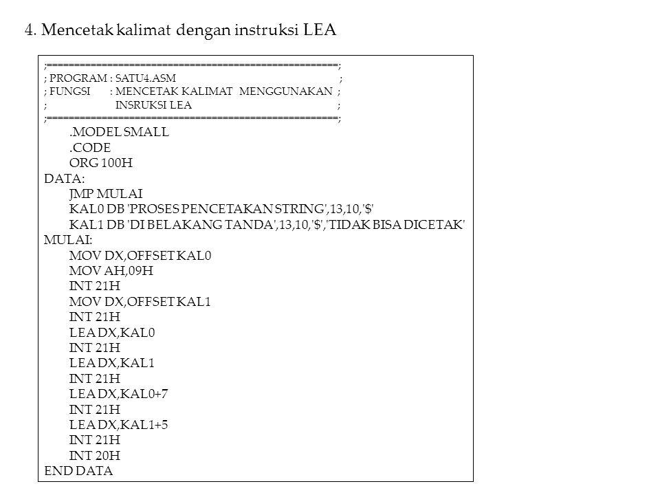4. Mencetak kalimat dengan instruksi LEA