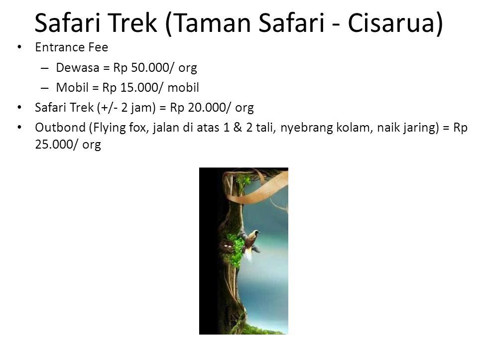 Safari Trek (Taman Safari - Cisarua)