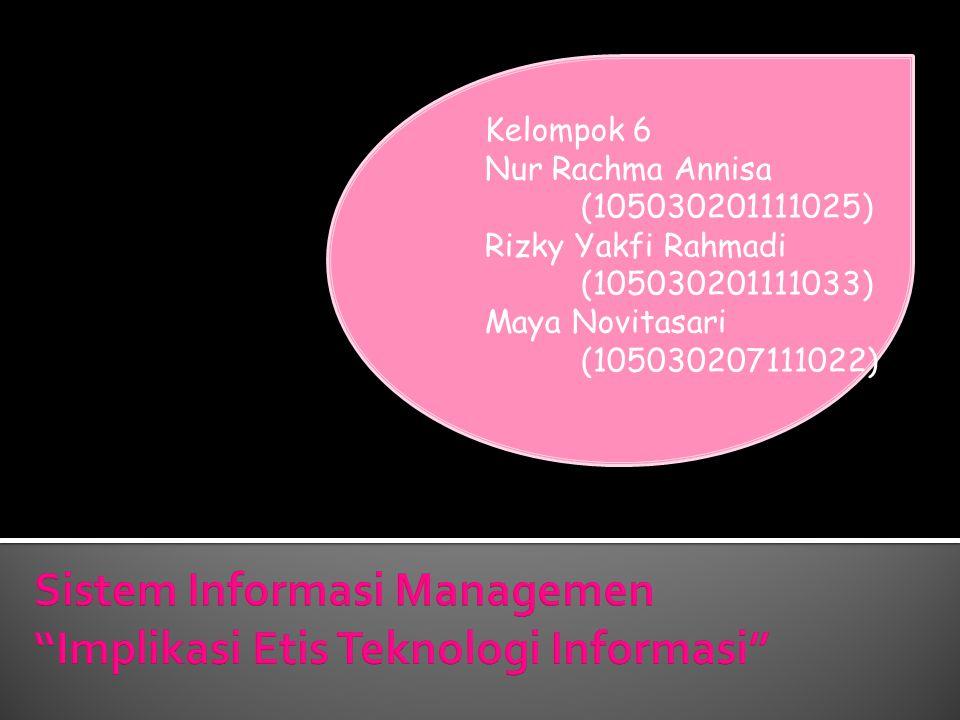 Sistem Informasi Managemen Implikasi Etis Teknologi Informasi